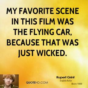 My favorite scene in this film was the flying car, because that was just wicked.