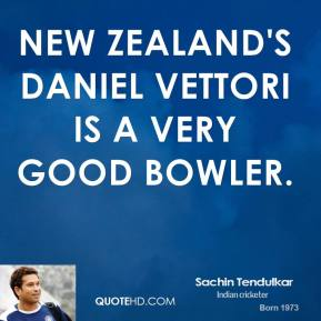 New Zealand's Daniel Vettori is a very good bowler.