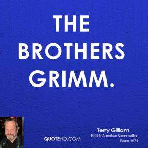 Terry Gilliam  - The Brothers Grimm.