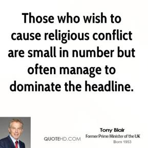 Those who wish to cause religious conflict are small in number but often manage to dominate the headline.