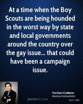 At a time when the Boy Scouts are being hounded in the worst way by state and local governments around the country over the gay issue... that could have been a campaign issue.