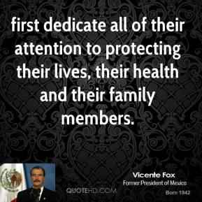 first dedicate all of their attention to protecting their lives, their health and their family members.