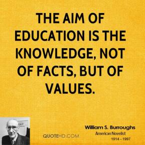 William S. Burroughs Education Quotes QuoteHD