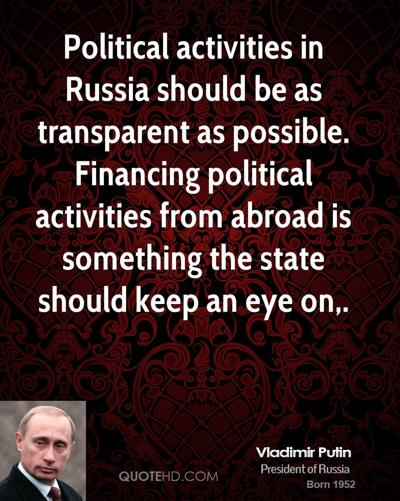 Political Activities In Russia Should Be As Transparent Possible Financing From Abroad