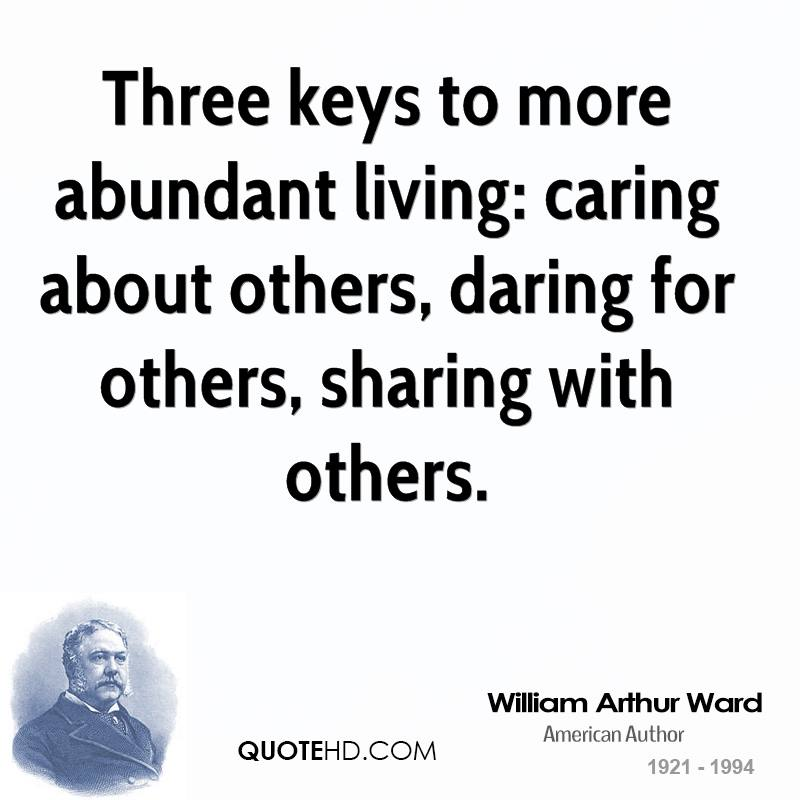 William Arthur Ward Quotes QuoteHD Interesting Quotes About Caring For Others