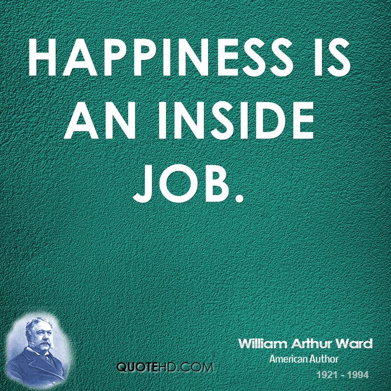 William Arthur Ward Happiness Quotes  QuoteHD