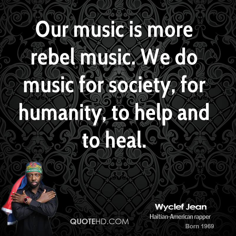 Our music is more rebel music. We do music for society, for humanity, to help and to heal.