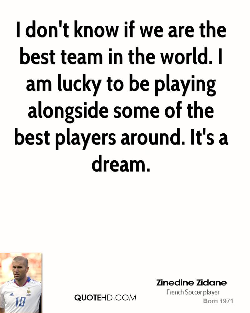I Am Best In The World Quotes best team in the world  I