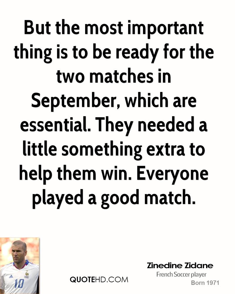 But the most important thing is to be ready for the two matches in September, which are essential. They needed a little something extra to help them win. Everyone played a good match.