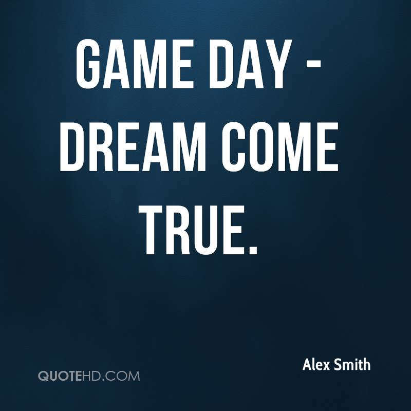 Game Day Quotes Fascinating Alex Smith Quotes  Quotehd