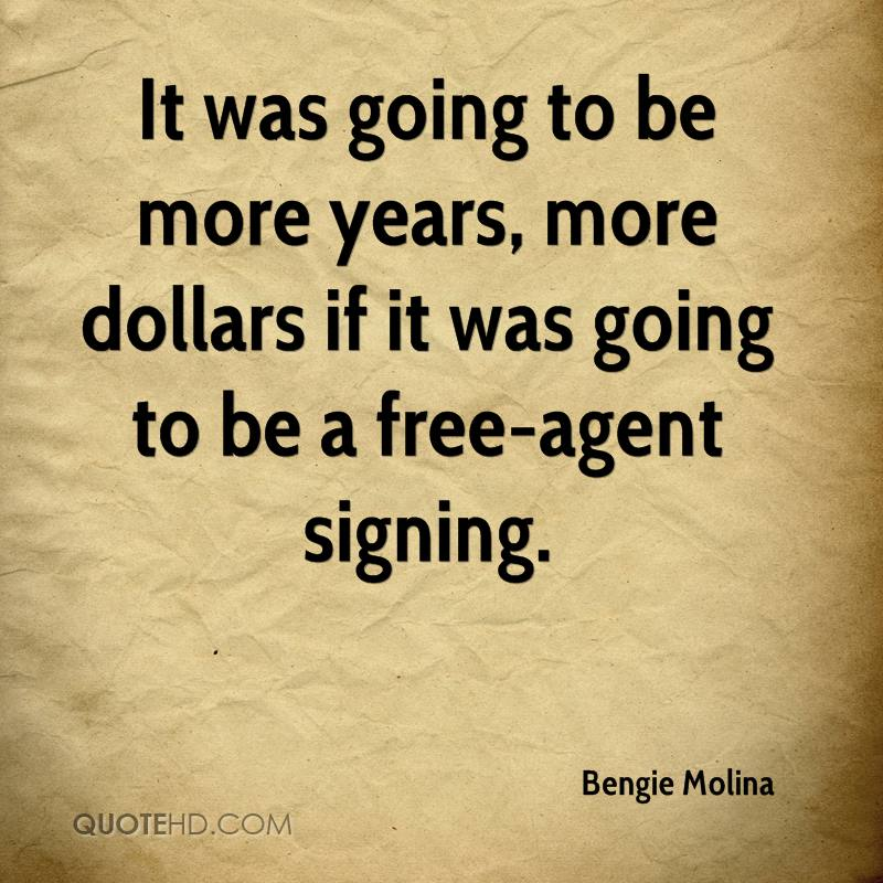 It was going to be more years, more dollars if it was going to be a free-agent signing.