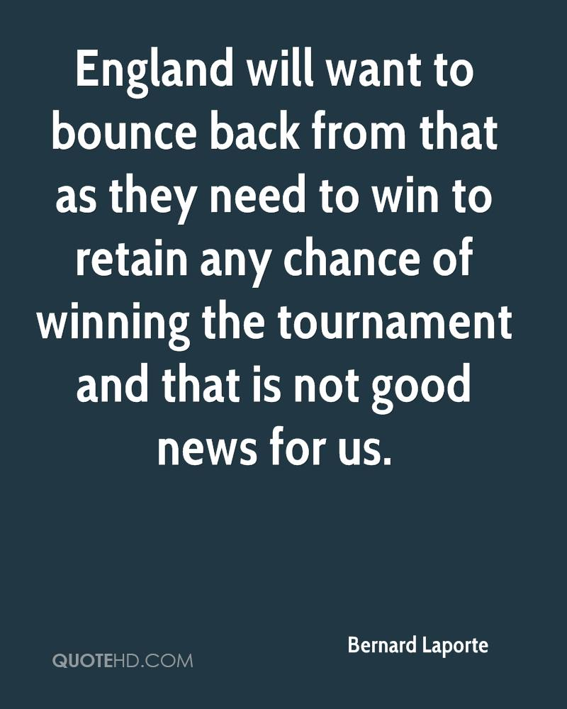 England will want to bounce back from that as they need to win to retain any chance of winning the tournament and that is not good news for us.