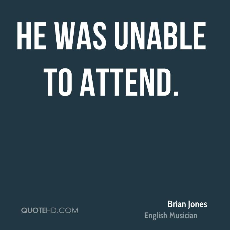 He was unable to attend.