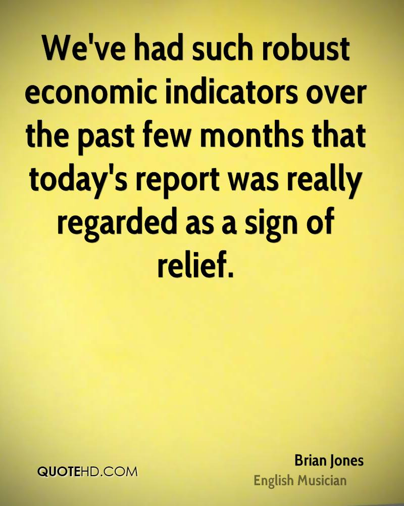 We've had such robust economic indicators over the past few months that today's report was really regarded as a sign of relief.