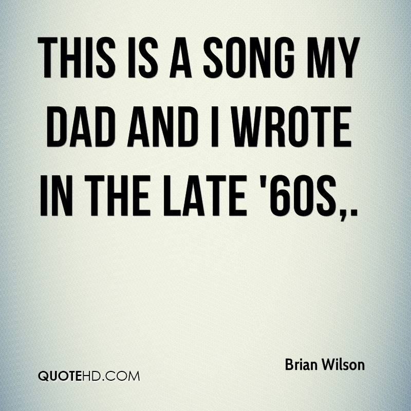 This is a song my dad and I wrote in the late '60s.
