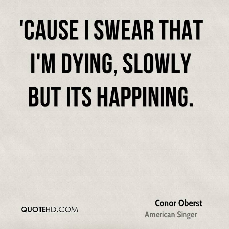 Conor Oberst Quotes QuoteHD New Quotes About Dying