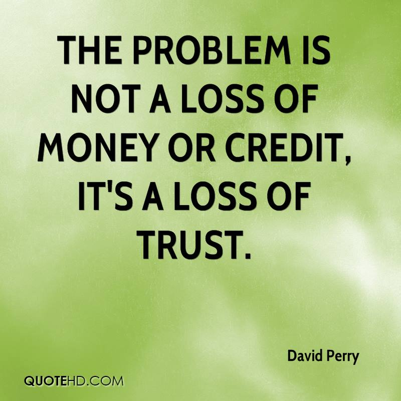 Lost Trust Quote: David Perry Quotes