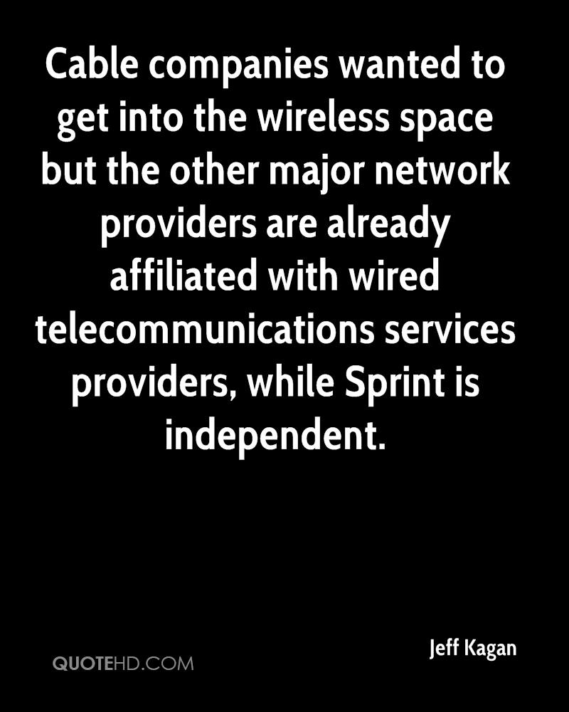 Cable companies wanted to get into the wireless space but the other major network providers are already affiliated with wired telecommunications services providers, while Sprint is independent.
