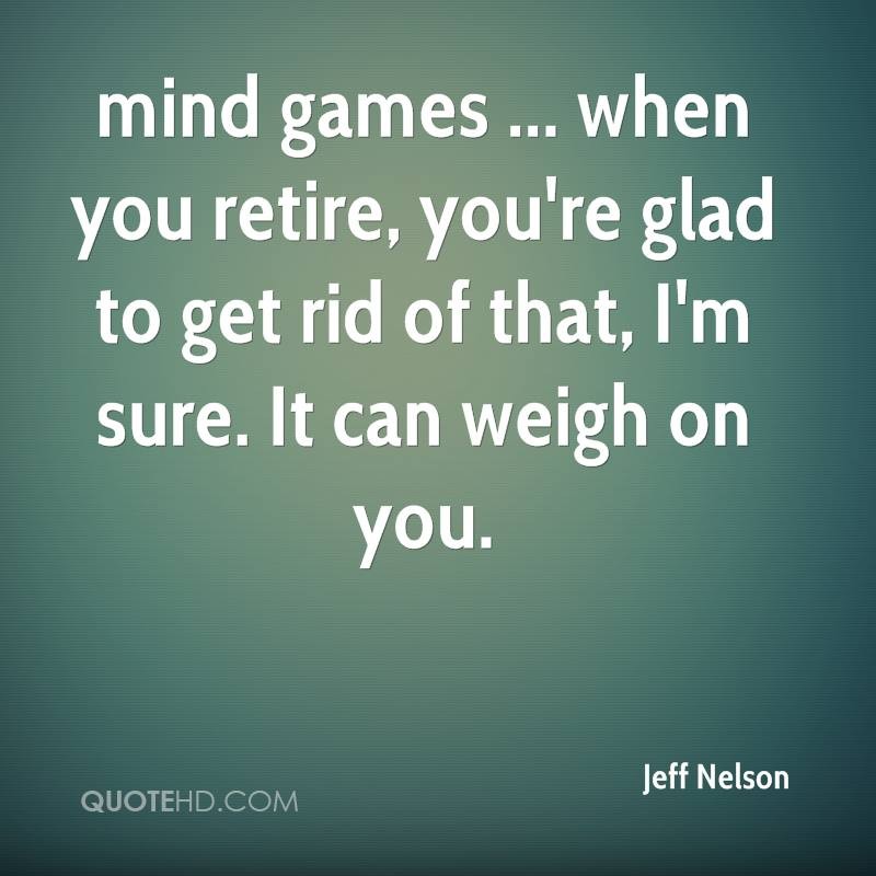 Jeff Nelson Quotes | QuoteHD