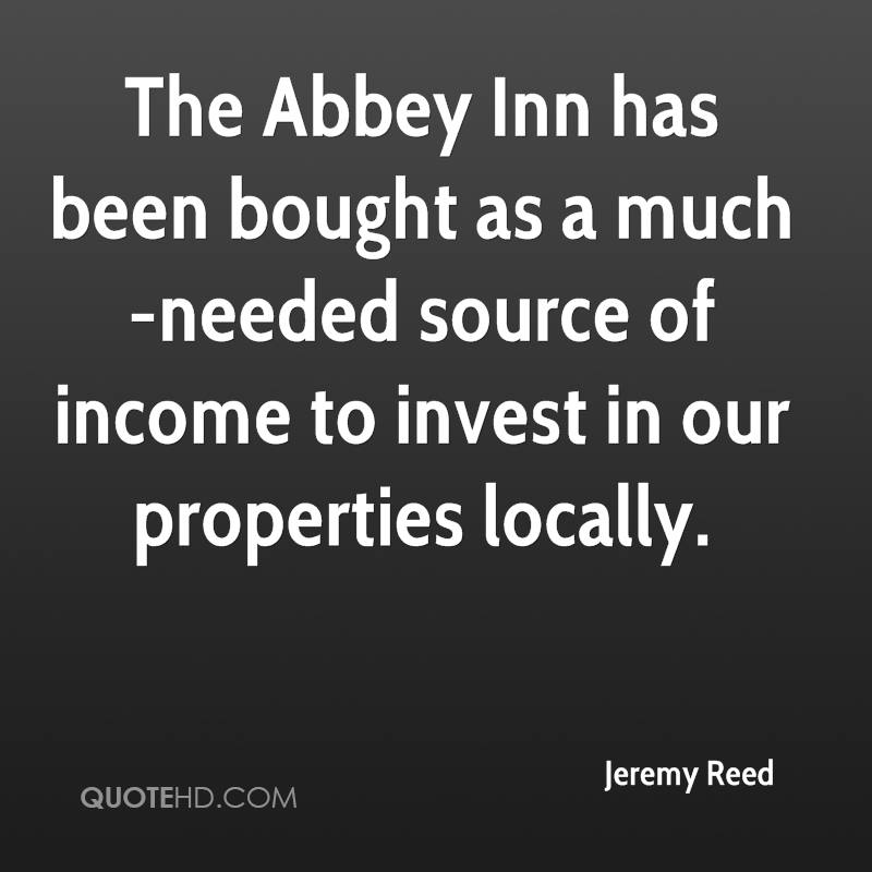 The Abbey Inn has been bought as a much-needed source of income to invest in our properties locally.