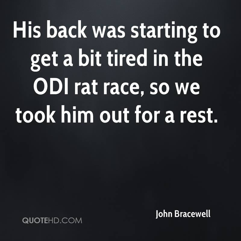 His back was starting to get a bit tired in the ODI rat race, so we took him out for a rest.