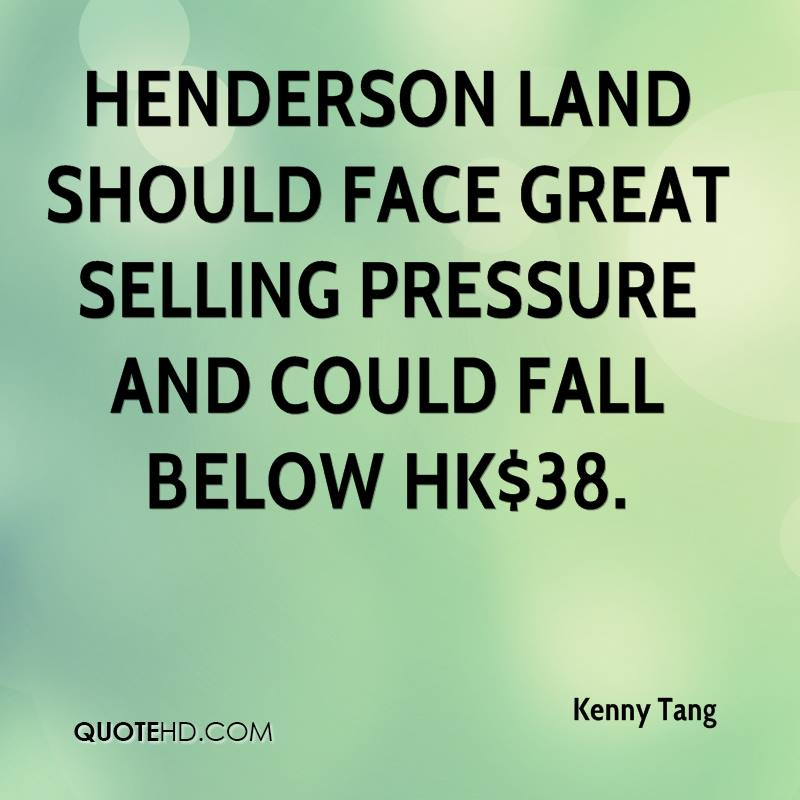 Henderson Land should face great selling pressure and could fall below HK$38.
