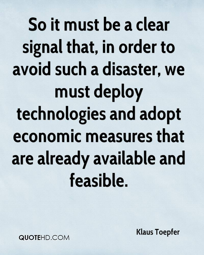 So it must be a clear signal that, in order to avoid such a disaster, we must deploy technologies and adopt economic measures that are already available and feasible.