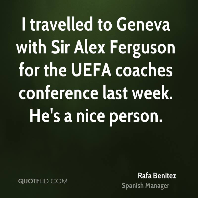 I travelled to Geneva with Sir Alex Ferguson for the UEFA coaches conference last week. He's a nice person.
