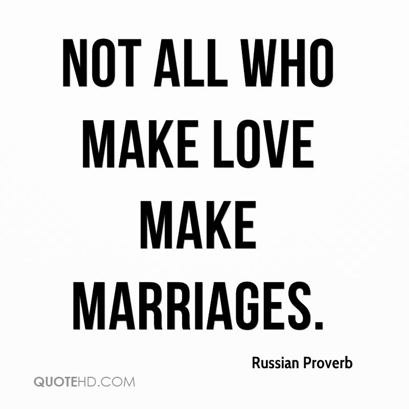 Russian Love Quotes Amazing Russian Proverb Marriage Quotes QuoteHD
