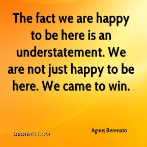 happy to be here quotes