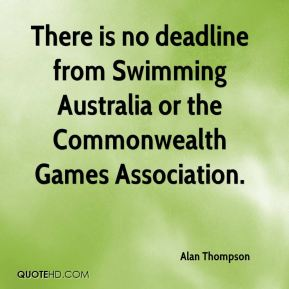 There is no deadline from Swimming Australia or the Commonwealth Games Association.