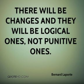 Bernard Laporte - There will be changes and they will be logical ones, not punitive ones.