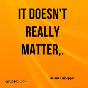 It doesn't really matter.