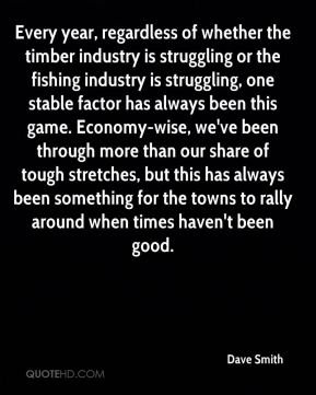 Every year, regardless of whether the timber industry is struggling or the fishing industry is struggling, one stable factor has always been this game. Economy-wise, we've been through more than our share of tough stretches, but this has always been something for the towns to rally around when times haven't been good.
