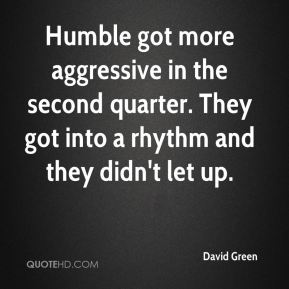 Humble got more aggressive in the second quarter. They got into a rhythm and they didn't let up.