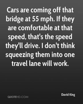 Cars are coming off that bridge at 55 mph. If they are comfortable at that speed, that's the speed they'll drive. I don't think squeezing them into one travel lane will work.