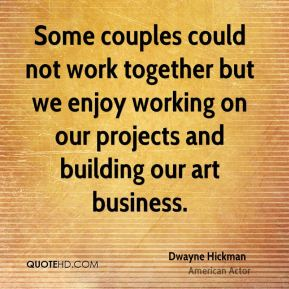 Some couples could not work together but we enjoy working on our projects and building our art business.