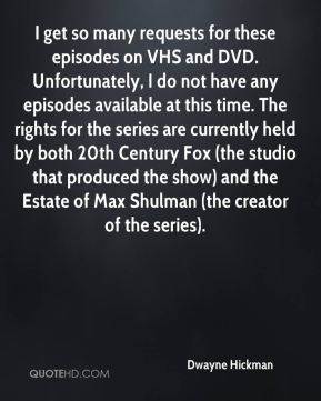 I get so many requests for these episodes on VHS and DVD. Unfortunately, I do not have any episodes available at this time. The rights for the series are currently held by both 20th Century Fox (the studio that produced the show) and the Estate of Max Shulman (the creator of the series).