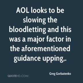 AOL looks to be slowing the bloodletting and this was a major factor in the aforementioned guidance upping.