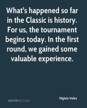 What's happened so far in the Classic is history. For us, the tournament begins today. In the first round, we gained some valuable experience.