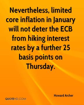 Howard Archer - Nevertheless, limited core inflation in January will not deter the ECB from hiking interest rates by a further 25 basis points on Thursday.