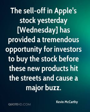Kevin McCarthy  - The sell-off in Apple's stock yesterday [Wednesday] has provided a tremendous opportunity for investors to buy the stock before these new products hit the streets and cause a major buzz.