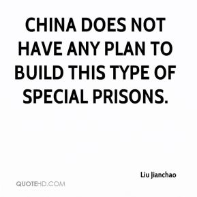 China does not have any plan to build this type of special prisons.