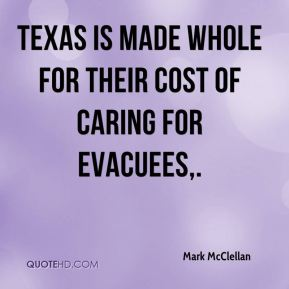 Texas is made whole for their cost of caring for evacuees.