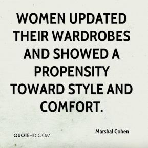 Women updated their wardrobes and showed a propensity toward style and comfort.