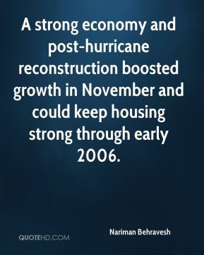 A strong economy and post-hurricane reconstruction boosted growth in November and could keep housing strong through early 2006.