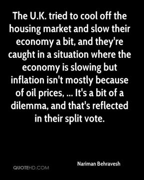 The U.K. tried to cool off the housing market and slow their economy a bit, and they're caught in a situation where the economy is slowing but inflation isn't mostly because of oil prices, ... It's a bit of a dilemma, and that's reflected in their split vote.