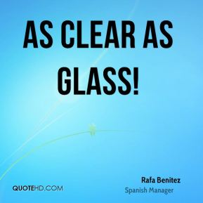 As clear as glass!