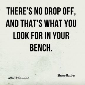 Shane Battier  - There's no drop off, and that's what you look for in your bench.