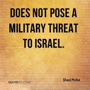 does not pose a military threat to Israel.
